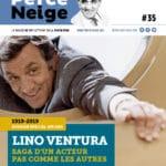 Nouveau numéro du magazine de Perce-Neige consacré à une rétrospective sur la vie de son fondateur, Lino Ventura