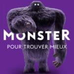 Monster-pour-trouver-mieux-400x400